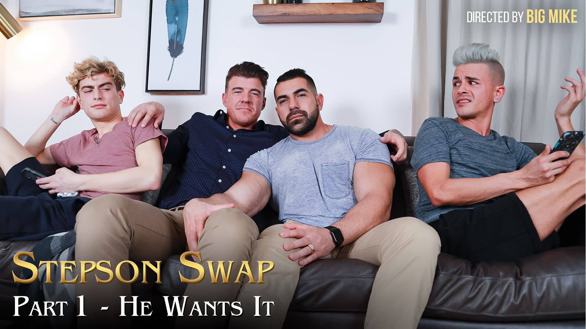 Stepson Swap Part 1, He Wants It – Andy Taylor and Damien Stone
