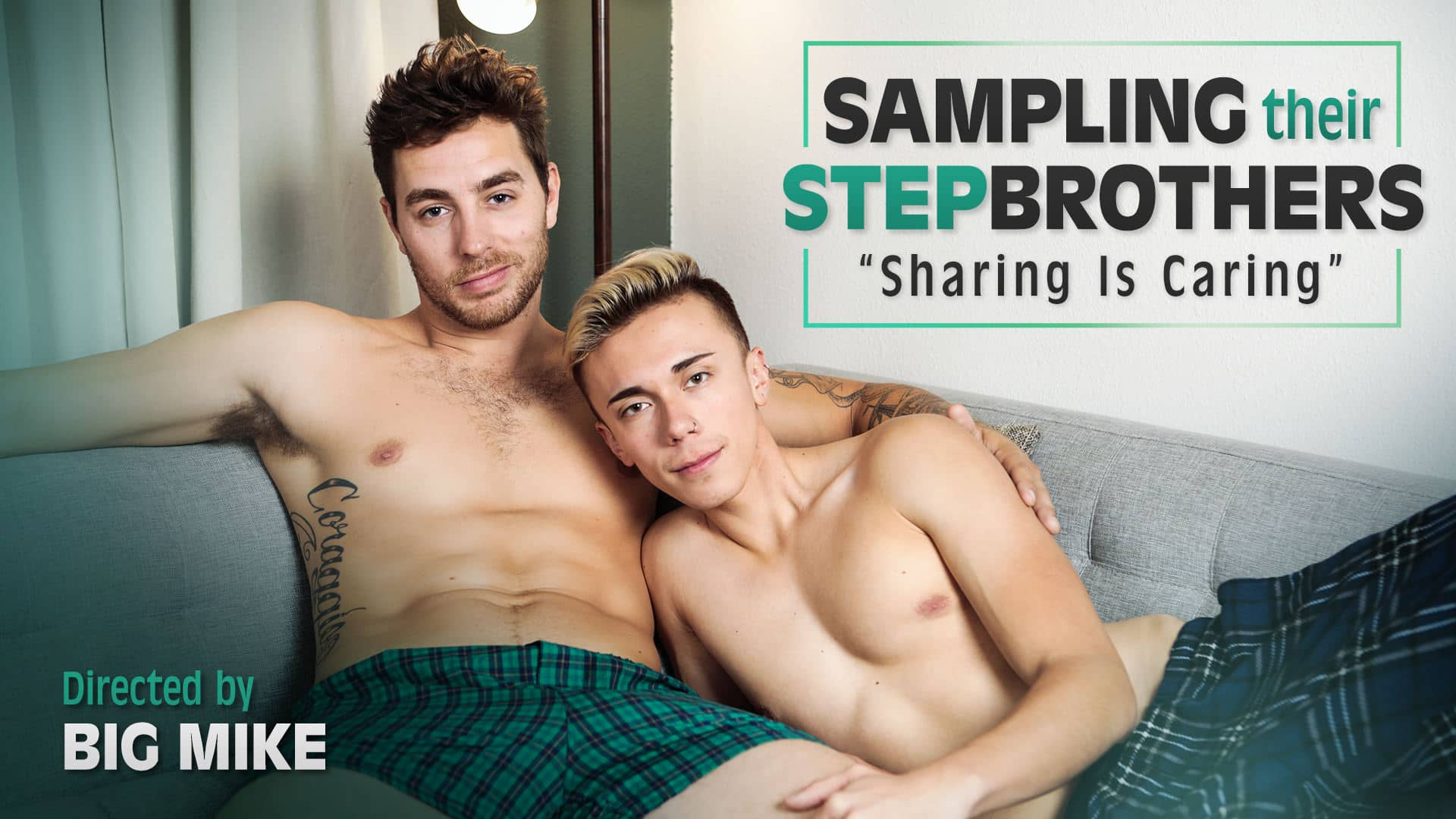 Sampling Their Stepbrothers, Sharing Is Caring – Carter Woods and Carter DelRey